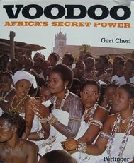 Voodoo ,Africa's secret power.