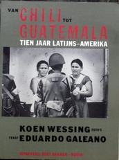 Van Chili tot Guatemala.Tien jaar latijns-Amerika.