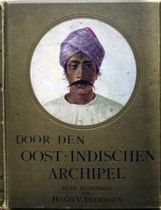 Door den Oost-Indischen Archipel.(eene kunstreis).