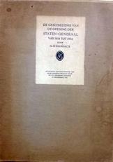 De geschiedenis van de opening der Staten-Generaal.