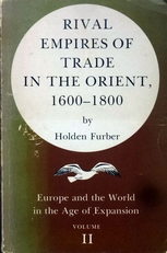 Rival empires of trade in the orient ,1600-1800.(vol. II ).