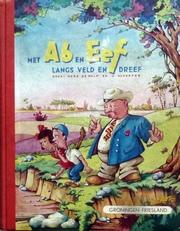 Met Aben Eef langs veld en dreef.
