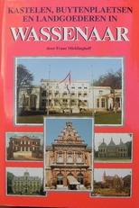 Kastelen ,buytenplaetsen en landgoederen in Wassenaar