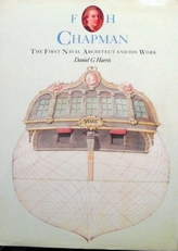 F.H. Chapman. The first naval architect and his work.