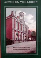 Actueen verleden 2.Wassenaarse geschiedenis in 100 schetsen.