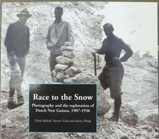 Race to the snow.Photogr.and exploration of Dutch New Guinea