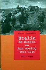 Stalin, de Russen en hun oorlog 1941-1945.