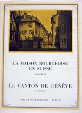 La Maison Bourgeoise en Suisse,Canton de Geneve