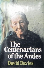 The Centenarians of the Andes.