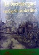 Het boerenerfgoed van Capelle aan den IJssel.