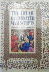 The art of illuminated manuscripts. Illustr. sacred writings