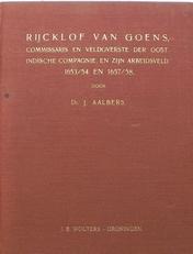Rijcklof van Goens, commissaris en veldoverste der O.I. comp