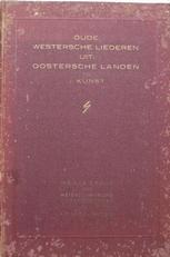 Oude Westersche liederen uit Oostersche landen.