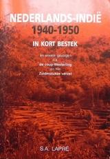 Nederlands-Indie in kort bestek 1940 - 1950.