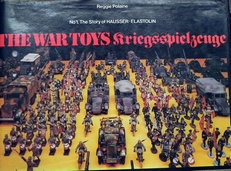 The war toys.kriegsspielzeuge No1,The story of Hausser-Elas.