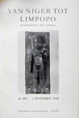 Van Niger tot Limpopo. Negerkunst uit Afrika.