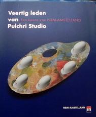 Veertig leden van Pulchri. Studio.Keuze van MBM-Amstelland.