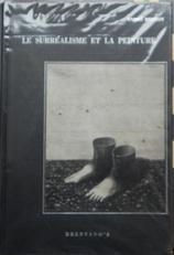 Le Surrealisme et la peinture suivi de genese et etc.