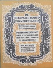 Pottersbakkerskunst.Toegepaste kunsten in Nederland.