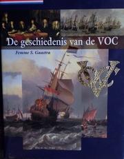 De geschiedenis van de VOC.