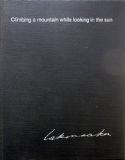 Climbing a mountain while looking in the sun.