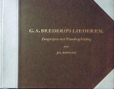 G.A. Bredero's liederen. Zangwijzen met pianobegeleiding