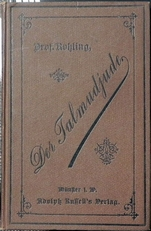 Der Talmudjude. Zur Beherzigung für Juden und Christen usw.