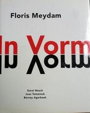 Floris Meydam  In Vorm.