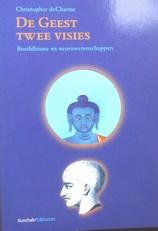 De Geest Twee Visies. Boedhhisme en Neurowetenschap .