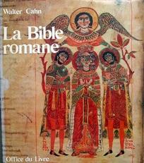 La Bible Romane,Chefs-d'oeuvre de l'enluminure