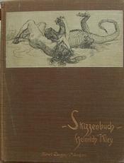 Skizzenbuch,hundert Federzeichnungen von Heinrich Kley