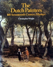The Dutch Painters 100 Seventeenth Century Masters