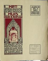 Het Nederlandsche en Ned. Indische huis oud & nieuw.