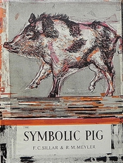 The symbolic pig. An anthology of pigs in literature and art