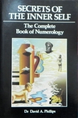 Secrets of the Inner Self: Complete Book of Numerology.