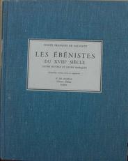 Les  Ebenistes du 18e Siecle leurs oeuvres et marques