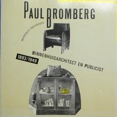 Paul Bromberg 1893-1949 Binnenhuisarchitect,1893 / 1949.