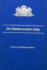 De Nederlandse Adel.Besluiten en Wapenbeschrijvingen.