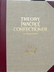 Theory and Practice of the Confectioner