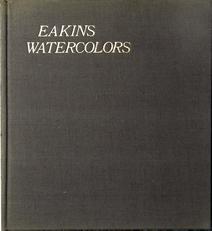 Eakins Watercolors