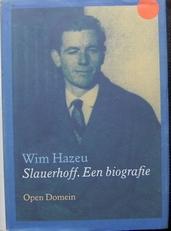 Slauerhoff. Een biografie.
