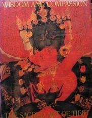 Wisdom and compassion. The sacred art of Tibet.