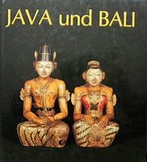 Java und Bali - Buddhas Gotter Helden Damonen