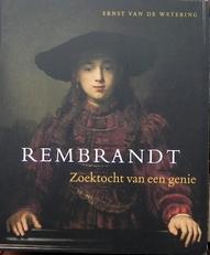 Rembrandt - zoektocht van een genie.