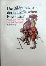Die Bildpublizistik der Franzosischen Revolution