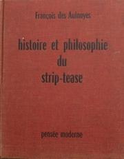 Histoire et Philosophie du strip-tease